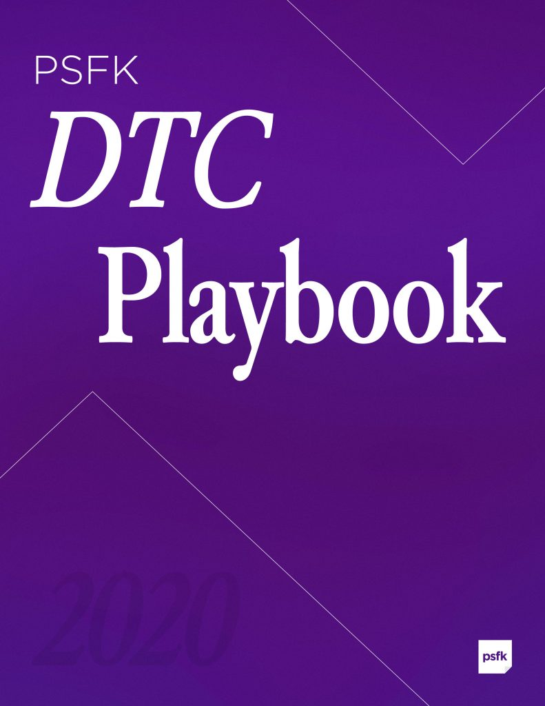 PSFK's DTC Playbook 2020