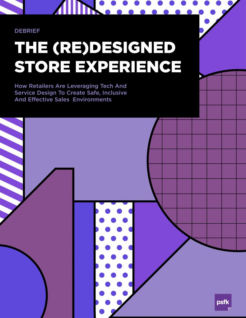 PSFK Store Experience (Re)Design Report