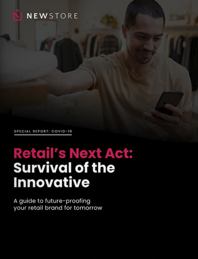 Retail's Next Act: Survival of the Innovative, by NewStore