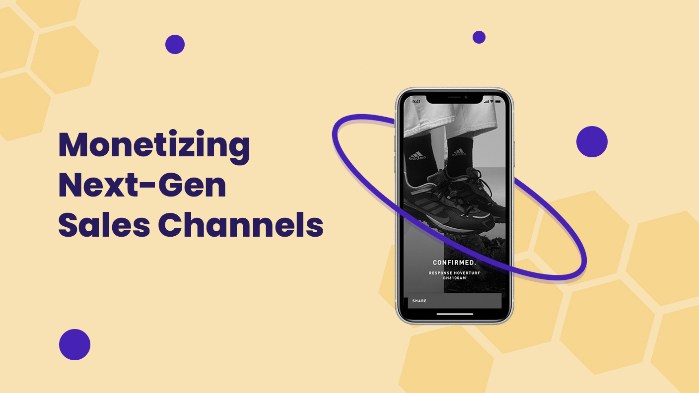 RIW21 Break Out: Finding & Monetizing Next-Gen Sales Channels