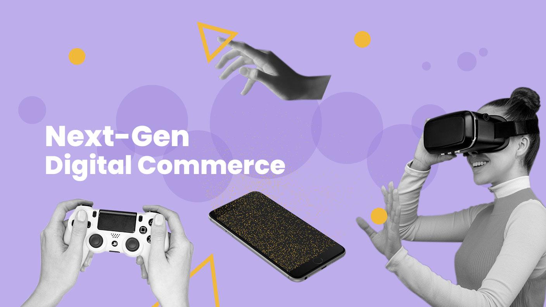 PSFK presents….Next-Gen Digital Commerce