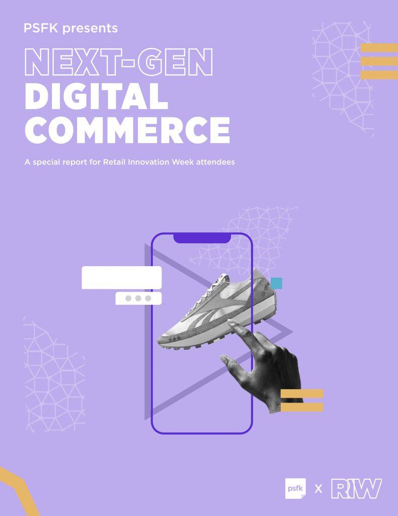 Next-Gen Digital Commerce
