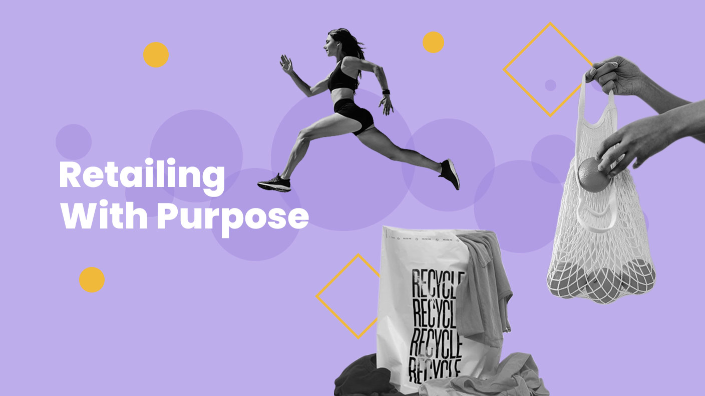 PSFK presents…Retailing With Purpose