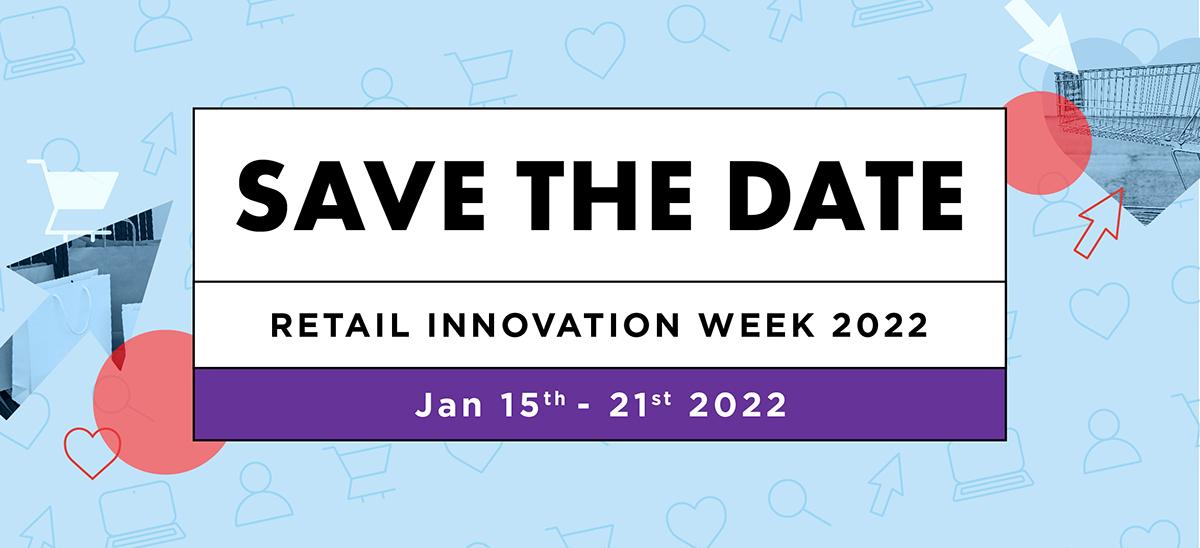 Retail Innovation Week 22